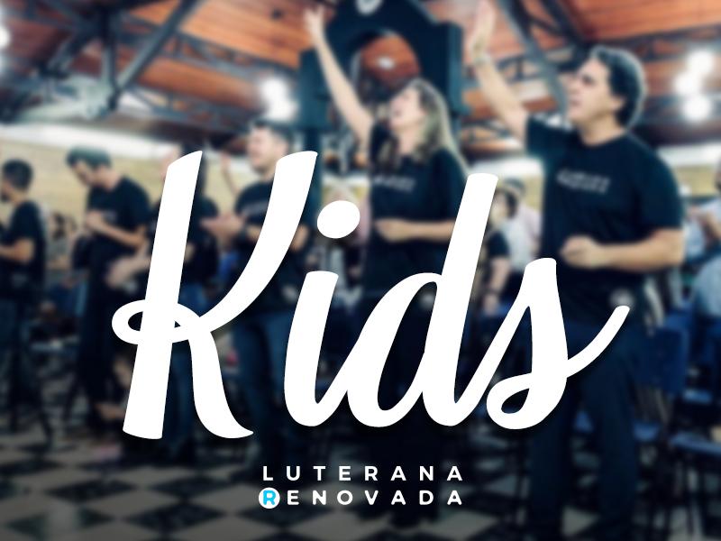 Kids - Ministérios - Luterana Renovada