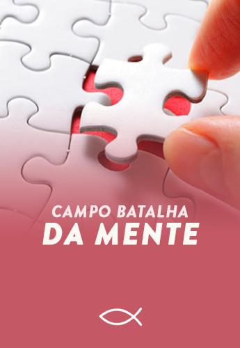 CAMPO DE BATALHA DA MENTE - Produtos - Luterana Renovada