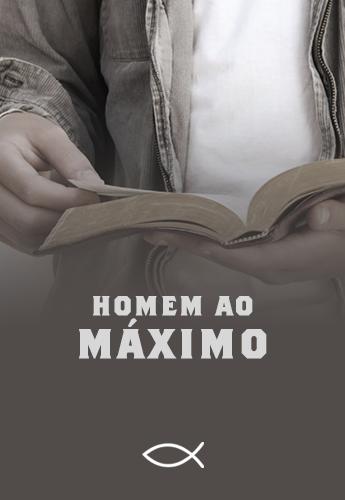 HOMEM AO MÁXIMO - Luterana Renovada
